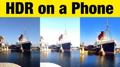 Want Better Smartphone Photos?  Shoot with HDR