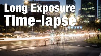 Long Exposure Time-lapse Essentials
