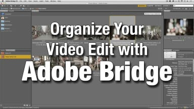 Get Organized Before You Edit Your Video