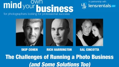 Mind Your Own Business: The Challenges of Running a Photo Business (and Some Solutions Too)
