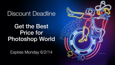 Photoshop World Deal — Only $475 (Register By 6/2/2014)