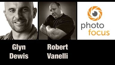 Glyn Dewis & Robert Vanelli| Photofocus Podcast 8/25/14