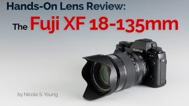 Hands-On Lens Review: The Fuji XF 18-135mm