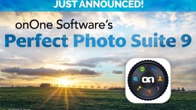 Just Announced! onOne Software's Perfect Photo Suite 9