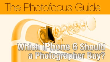 Which iPhone 6 Should a Photographer Buy?