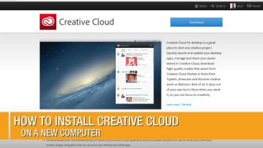 Where's the Download button? How to Install Creative Cloud on a New Computer