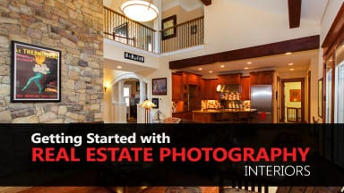 Getting Started with Real Estate Photography – Interiors