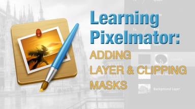 Learning Pixelmator: Adding Layer and Clipping Masks