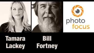 Tamara Lackey and Bill Fortney | Photofocus Podcast 11/15/14