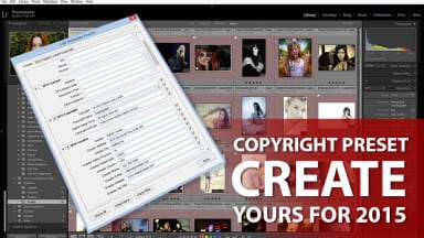 Have You Created Your 2015 Metadata Copyright Preset?