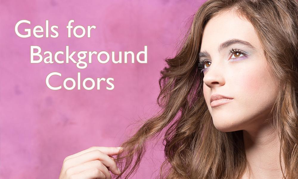 Gels for Background Color
