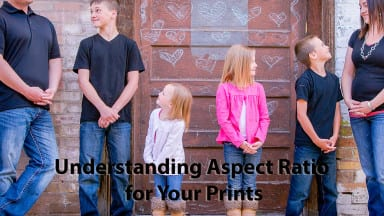 A Clear Understanding of Aspect Ratio for Your Prints