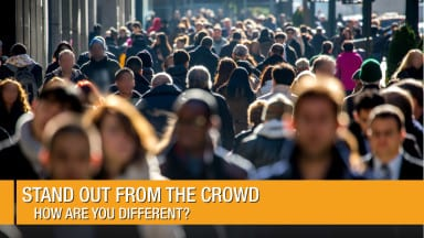 Stand out from the Crowd | How are you Different?