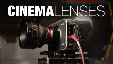 Shooting with Digital Cinema Lenses