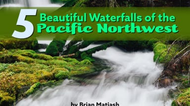Five Beautiful Waterfalls in the Pacific Northwest