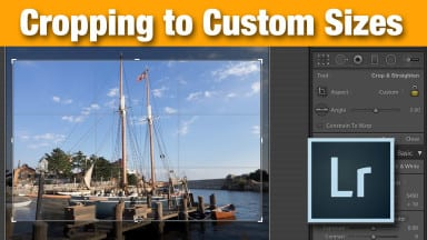 Cropping to Custom Sizes in Lightroom