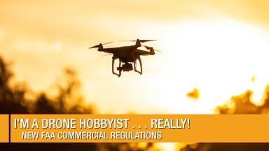 I'm a Drone Hobbyist … Really!