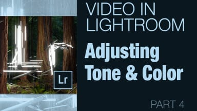 Adjusting the Tone and Color of a Video Clip in Lightroom