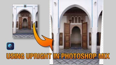 Using Upright in Photoshop Mix
