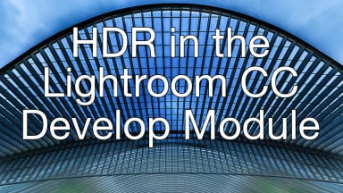 Enhanced Dynamic Range in Lightroom's Develop Module
