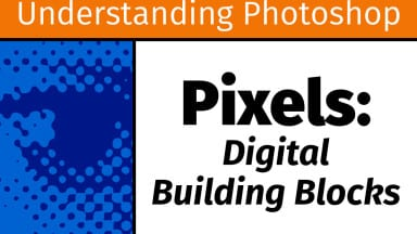 Pixels: Digital Building Blocks [UP1]