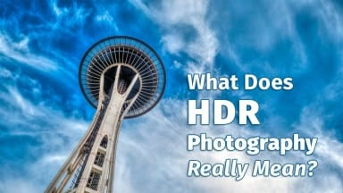 What Does HDR Photography Really Mean?
