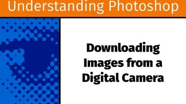 Downloading Images from a Digital Camera [UP10]