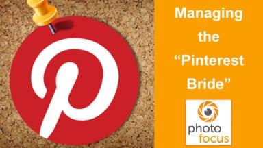 "Managing the ""Pinterest"" Bride"