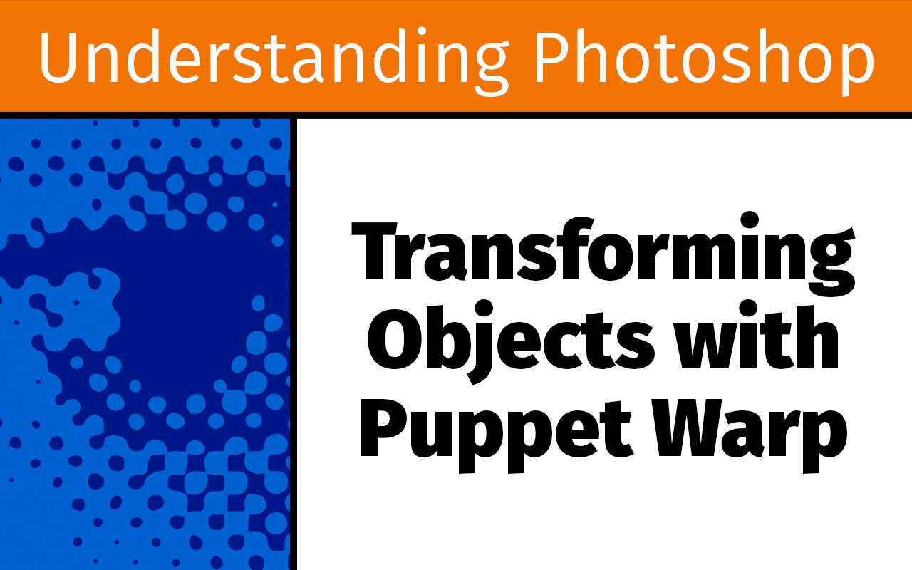 Photofocus transforming objects with puppet warp up21 transforming objects with puppet warp up21 baditri Choice Image