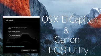 Canon EOS Utility vs. Mac's new OS El Capitan