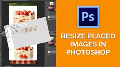 Resize Placed Images in Photoshop