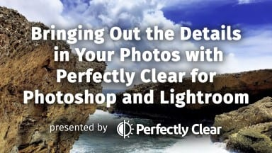 Join Us for a Free Webinar on Bringing Out the Details in Your Photos