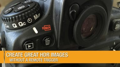 Create Great HDR Images without a Remote Trigger