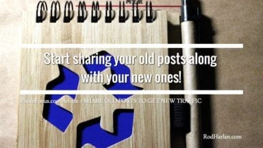 Share Old Posts To Get New Traffic