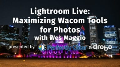Maximizing Wacom Tools for Photos with Wes Maggio