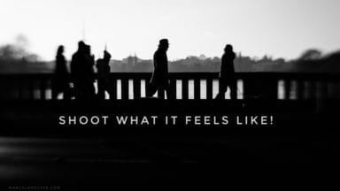 Shoot what it feels like