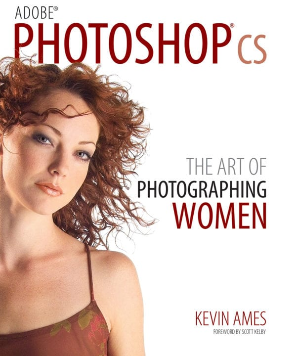 """The cover of Kevin Ames' first book """"Photoshop CS: The Art of Photographing Women"""" shot with an Sigma SD-9"""