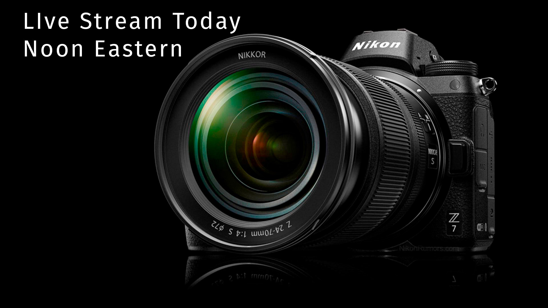 Nikon Z Event streaming live Friday, August 24, 2018