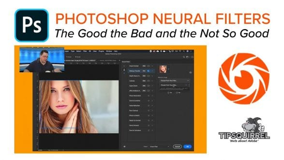 Photoshop Neural Filters -  The Good the Bad and the Not So Good - youtube