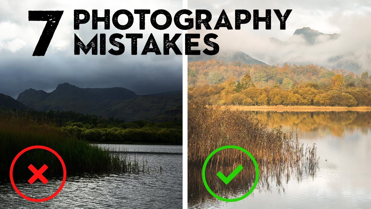 7 PHOTOGRAPHY MISTAKES I see all the time - youtube