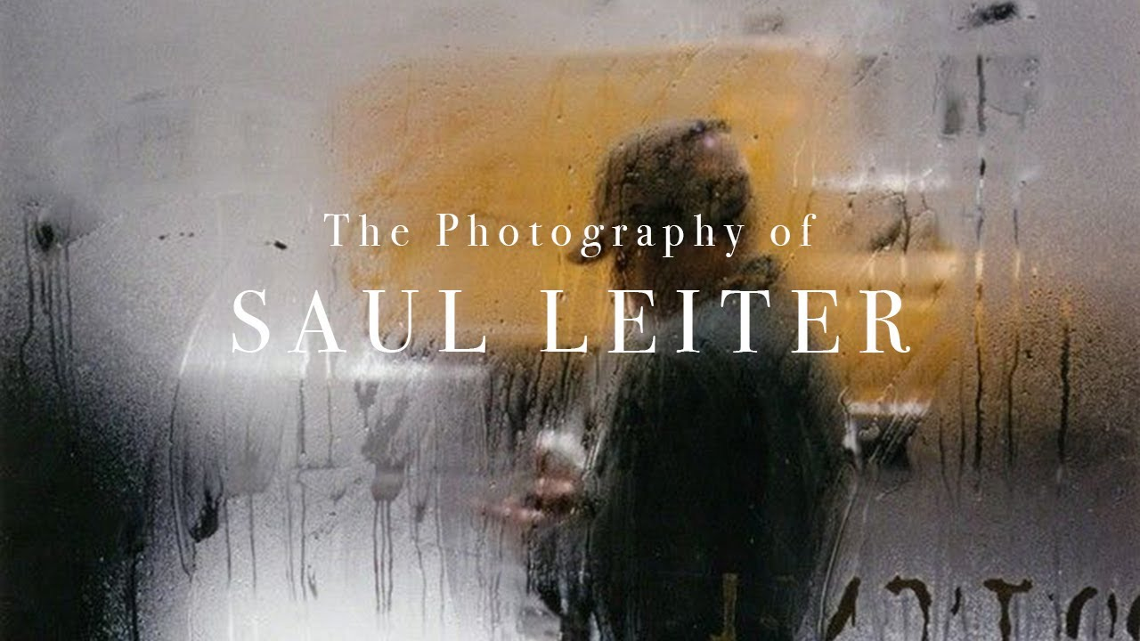 The Artistic Photography of Saul Leiter - youtube