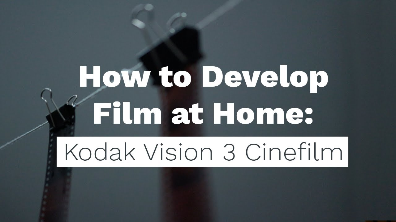 How to Develop Kodak Vision 3 Cinefilm with ECN2 - youtube