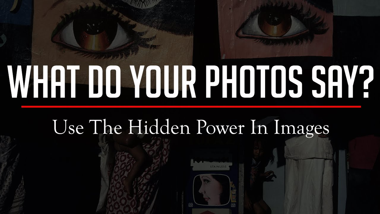 Learn The 5 'Power Words' In Photography To Give Your Images Meaning. - youtube