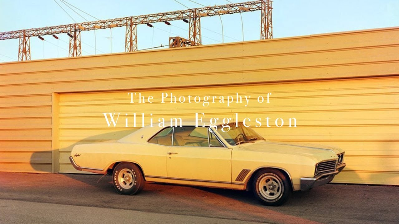 The Photography of William Eggleston - youtube