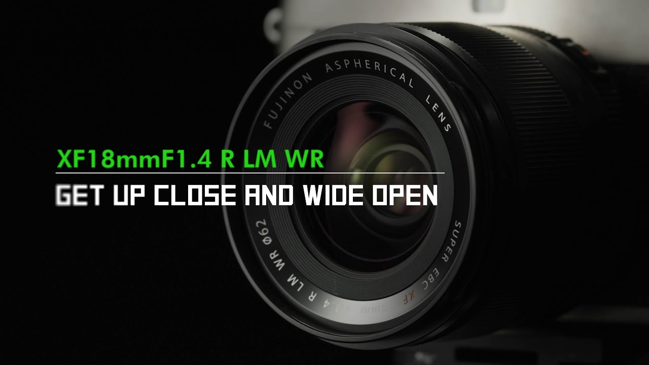 FUJINON XF18mmF1.4 R LM WR Promotional Video/ FUJIFILM - youtube