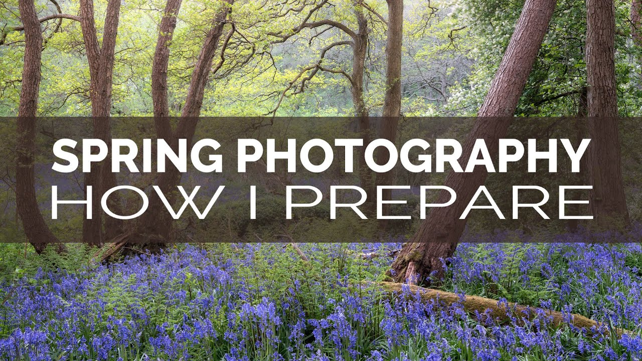 How I Prepare for Photography in Spring - youtube