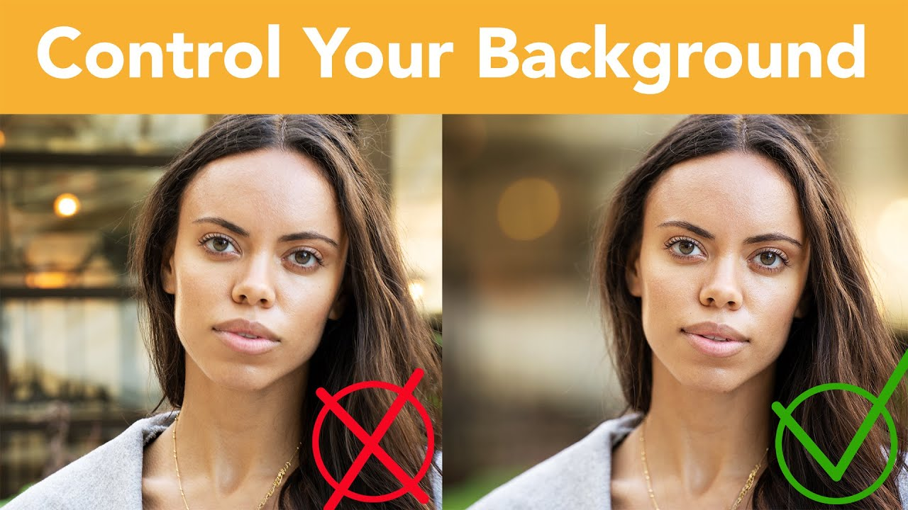 If You Want Great Images Learn To Control The Background! - youtube