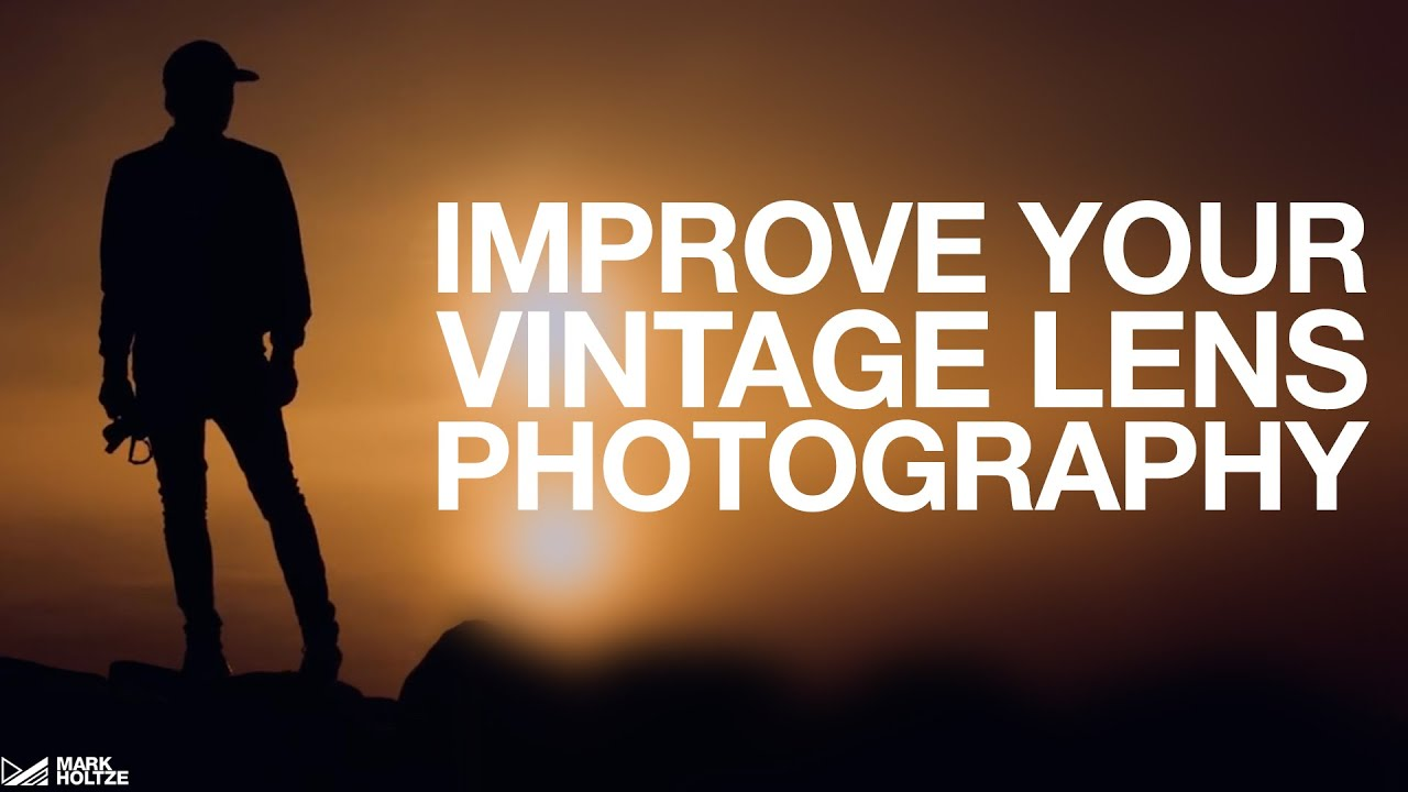 Improve Your Vintage Lens Photography - youtube