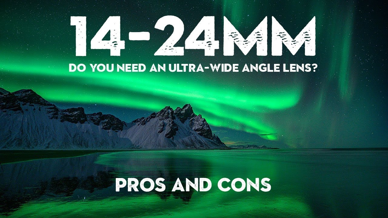 Do you NEED an ULTRA WIDE angle LENS? - youtube