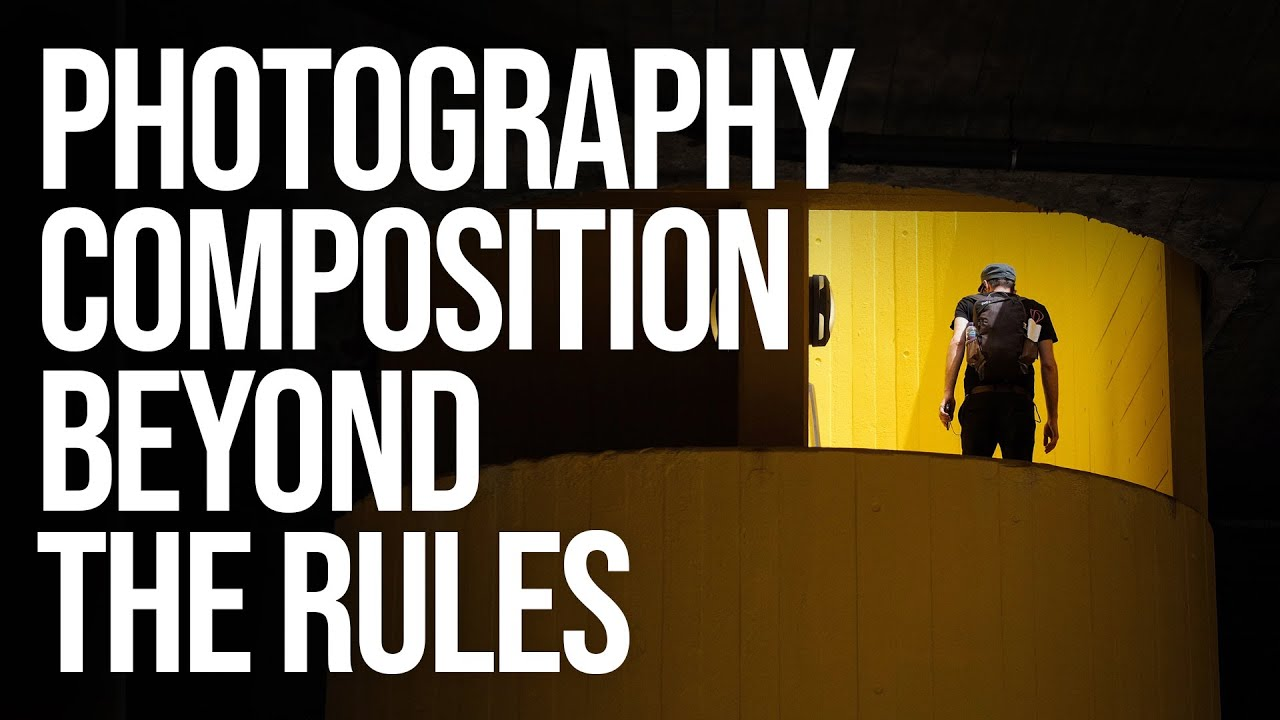 Photography Composition: Thinking Beyond the Rules - youtube